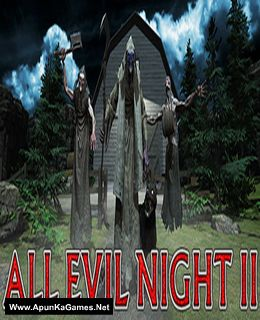All Evil Night 2 Cover, Poster, Full Version, PC Game, Download Free