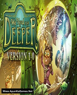 We Need To Go Deeper Cover, Poster, Full Version, PC Game, Download Free