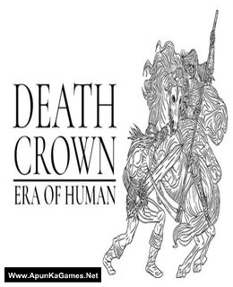 Death Crown — Era of Human Cover, Poster, Full Version, PC Game, Download Free