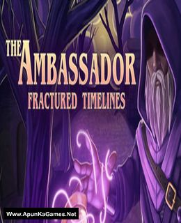 The Ambassador: Fractured Timelines Cover, Poster, Full Version, PC Game, Download Free