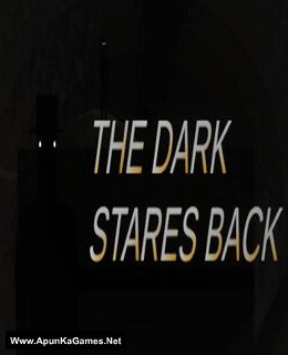 The Dark Stares Back Cover, Poster, Full Version, PC Game, Download Free
