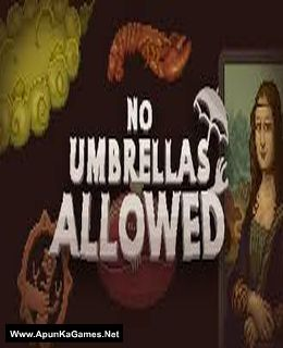 No Umbrellas Allowed Cover, Poster, Full Version, PC Game, Download Free
