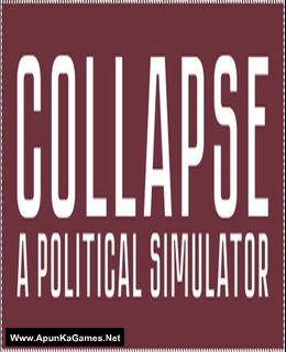 Collapse: A Political Simulator Cover, Poster, Full Version, PC Game, Download Free