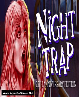 Night Trap: 25th Anniversary Edition Cover, Poster, Full Version, PC Game, Download Free