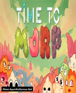 Time to Morp Cover, Poster, Full Version, PC Game, Download Free