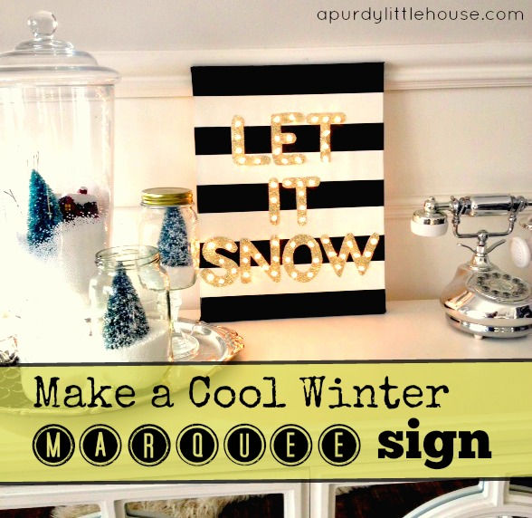 DIY winter marquee sign Let It Snow