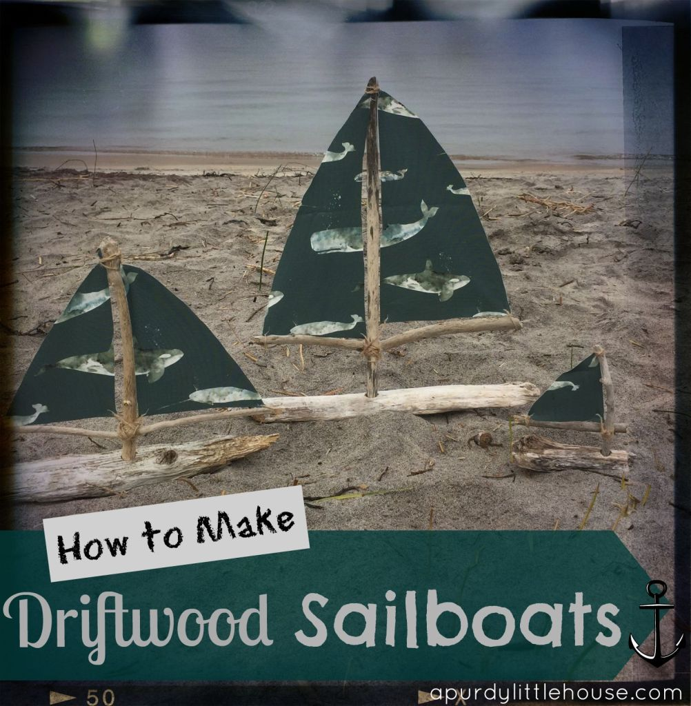 Driftwood sailboat archives a purdy little house for Diy driftwood sailboat