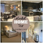 Model Home Tour – Part 1
