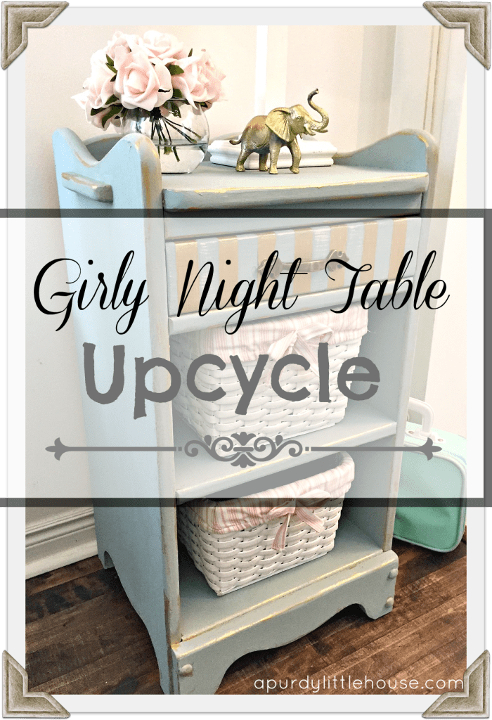 Girly Night Table Upcycle