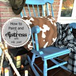 Farmhouse Rocker and Milk Paint 101