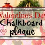 Valentine's Day Chalkboard Plaque