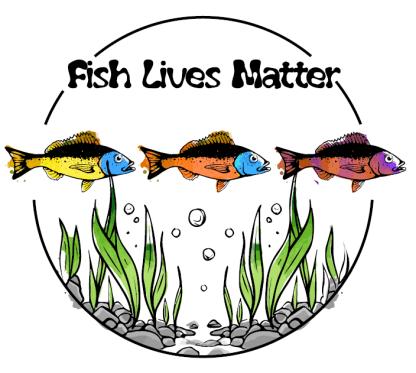 Fish Lives Matter Graphic