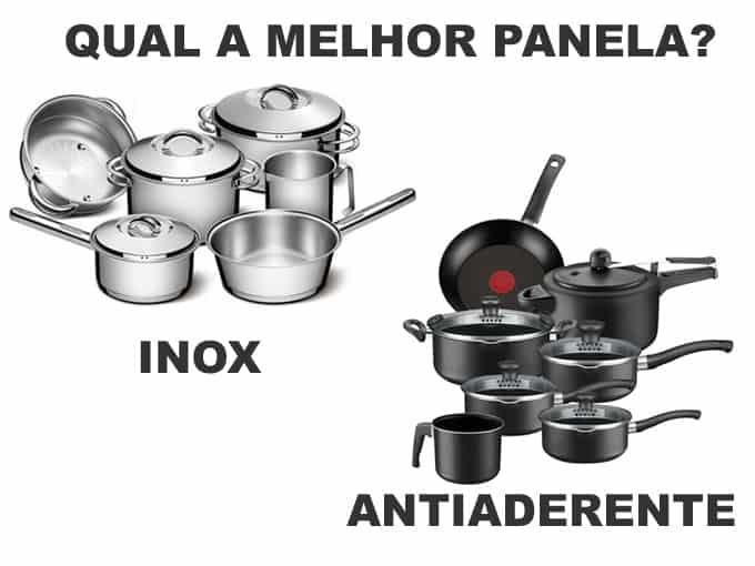 Qual dos dois tipos de panela é o melhor? Inox ou antiaderente?