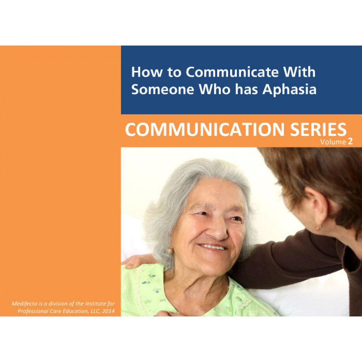 How to Communicate Effectively with Someone Who Has Aphasia  aQuire Training Solutions