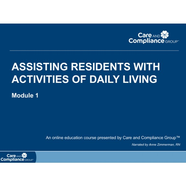 Assisting Residents with Activities of Daily Living  aQuire Training Solutions