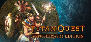 Download Titan Quest Anniversary Edition Atlantis-PLAZA