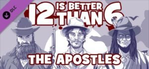 تحميل لعبة 12 is Better Than 6 The Apostles بكراك PLAZA برابط تورنت