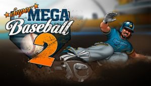 Download Super Mega Baseball 2 Red Rock Park-CODEX + Update 8 incl DLC-CODEX
