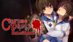Download Corpse Party Book of Shadows-PLAZA