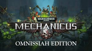 Download Warhammer 40,000: Mechanicus – Omnissiah Edition (v1.2.4, MULTi6) [FitGirl Repack]