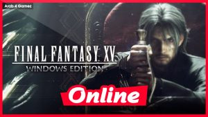 Download Final Fantasy XV Windows Edition-CPY + ONLINE