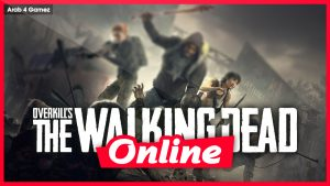 Download OVERKILL's The Walking Dead v1.0.2 + 9 DLCs + Multiplayer Updater FitGirl Repack