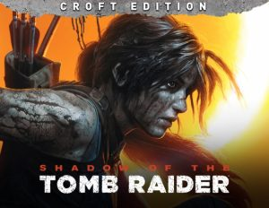 Download Shadow of the Tomb Raider: Croft Edition (v1.0.292.0_64 + All DLCs, MULTi12) [FitGirl Repack]