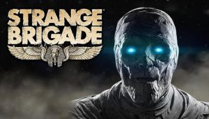 Download Strange Brigade  Xatab repack + CRACK ONLY