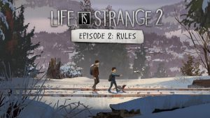 Download Life Is Strange 2 Episode 2 Rules-CPY + Crack Only