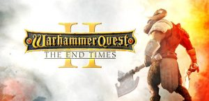 Download Warhammer Quest 2 The End Times-CODEX + Update v20190516-CODEX