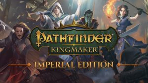 Download Pathfinder: Kingmaker – Imperial Enhanced Edition (v2.0.1 HotFix + All DLCs, MULTi5) [FitGirl Repack]