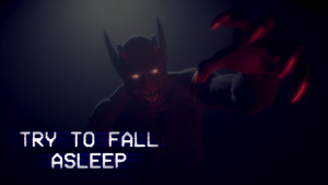 Download Try To Fall Asleep Early Access