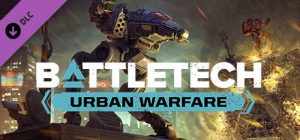 Download BATTLETECH Urban Warfare-PLAZA + Update v1.7.0-PLAZA