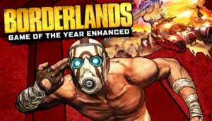 Download Borderlands Game of the Year Enhanced-PLAZA + ONLINE