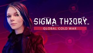 Download Sigma Theory Global Cold War Early Access