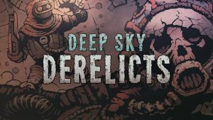 Download Deep Sky Derelicts New Prospects-CODEX + Update v1.2.2-CODEX