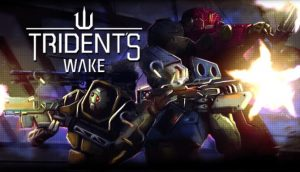 Download Tridents Wake-RELOADED