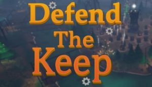 Download Defend The Keep-PLAZA