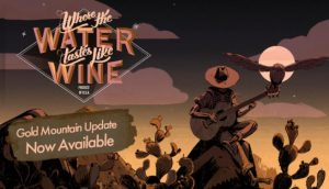 Download Where The Water Tastes Like Wine Gold Mountain-CODEX