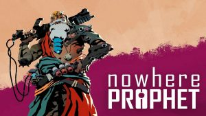 Download Nowhere Prophet Deluxe Edition-PLAZA + Update v1.01.001-PLAZA
