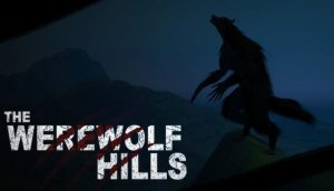Download The Werewolf Hills-PLAZA + Update v1.2-PLAZA