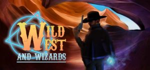 Download Wild West and Wizards Early Access
