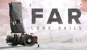 Download FAR Lone Sails Digital Collectors Edition-PLAZA