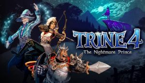 Download Trine 4 The Nightmare Prince [v 1.0.7998 + DLC] Repack by xatab
