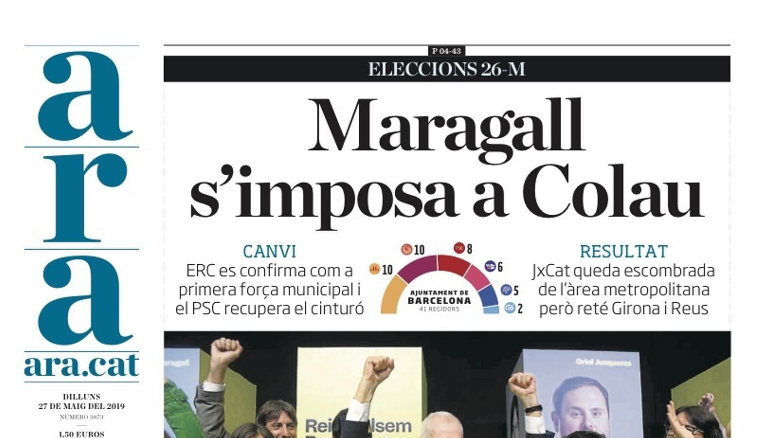 """""""Maragall s'imposa a Colau; Puigdemont guanya les europees"""", portada de l'ARA"""