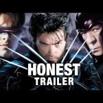 Honest Trailers – The X-Men Trilogy