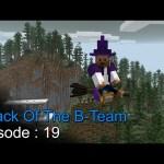 Attack Of The B Team Episode 19 – اتاك اوف ذا بي تيم