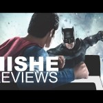 Batman v Superman – HISHE Review (Spoilers)