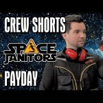 Payday – Space Janitors Crew Shorts