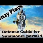Mighty Quest for Epic Loot – Defense Guide for Summoner Portal 4 95/95